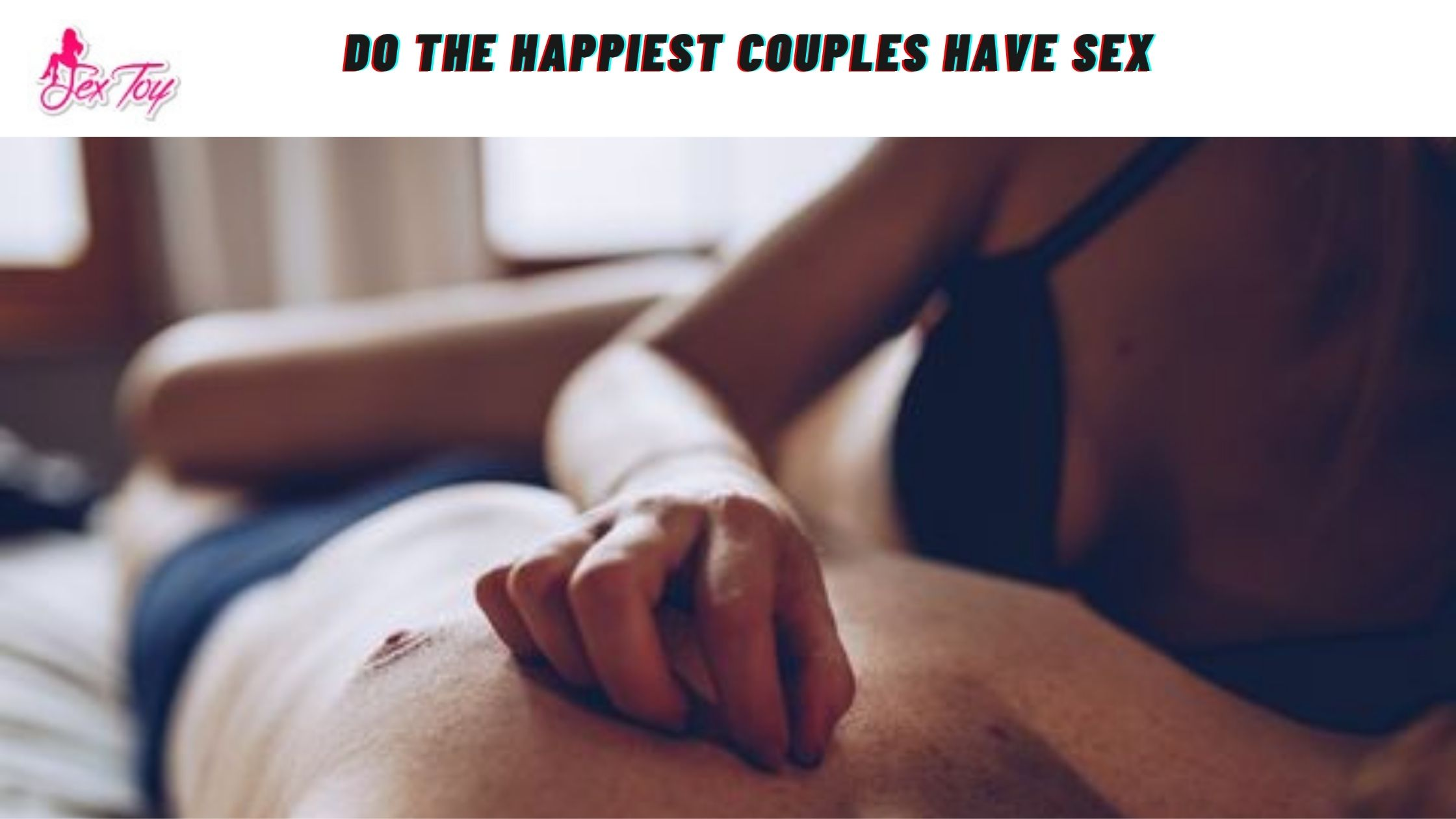 How Often Do The Happiest Couples Have Sex