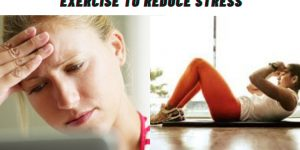 Exercise to Reduce Stress
